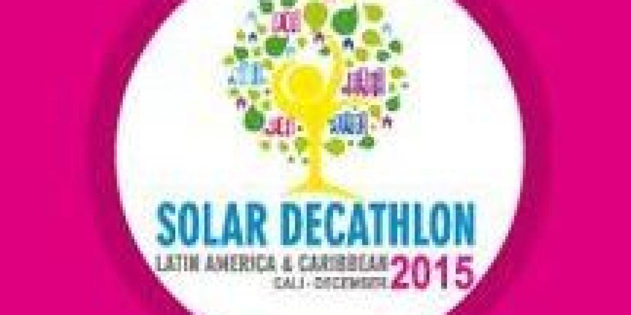 Solar Decathlon llega a América Latina y el Caribe