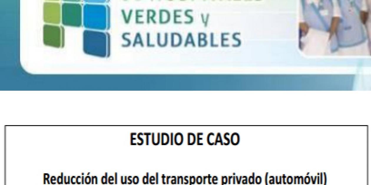 Caso de estudio - Reducción del uso del transporte privado en el Hospital Lluís Alcanyís de Xàtiva