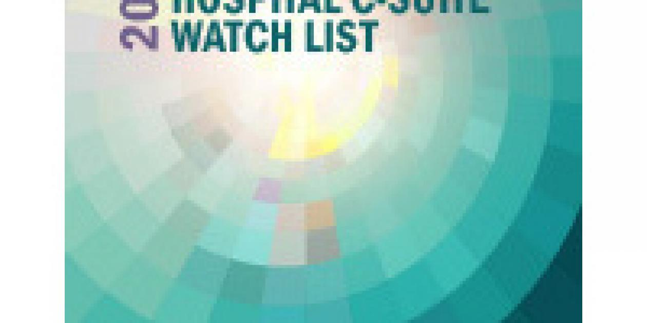 2016 Top 10 Hospital C-suite Watch List