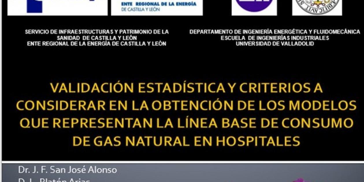 Validación estadística y criterios a considerar en la obtención de los modelos que representan la línea base de consumo de gas natural en Hospitales