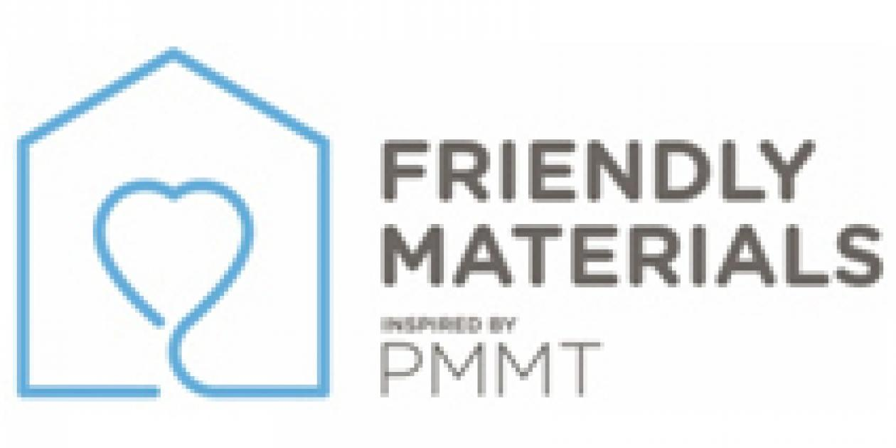 Friendly Materials. Better Choices,     Healthier Spaces
