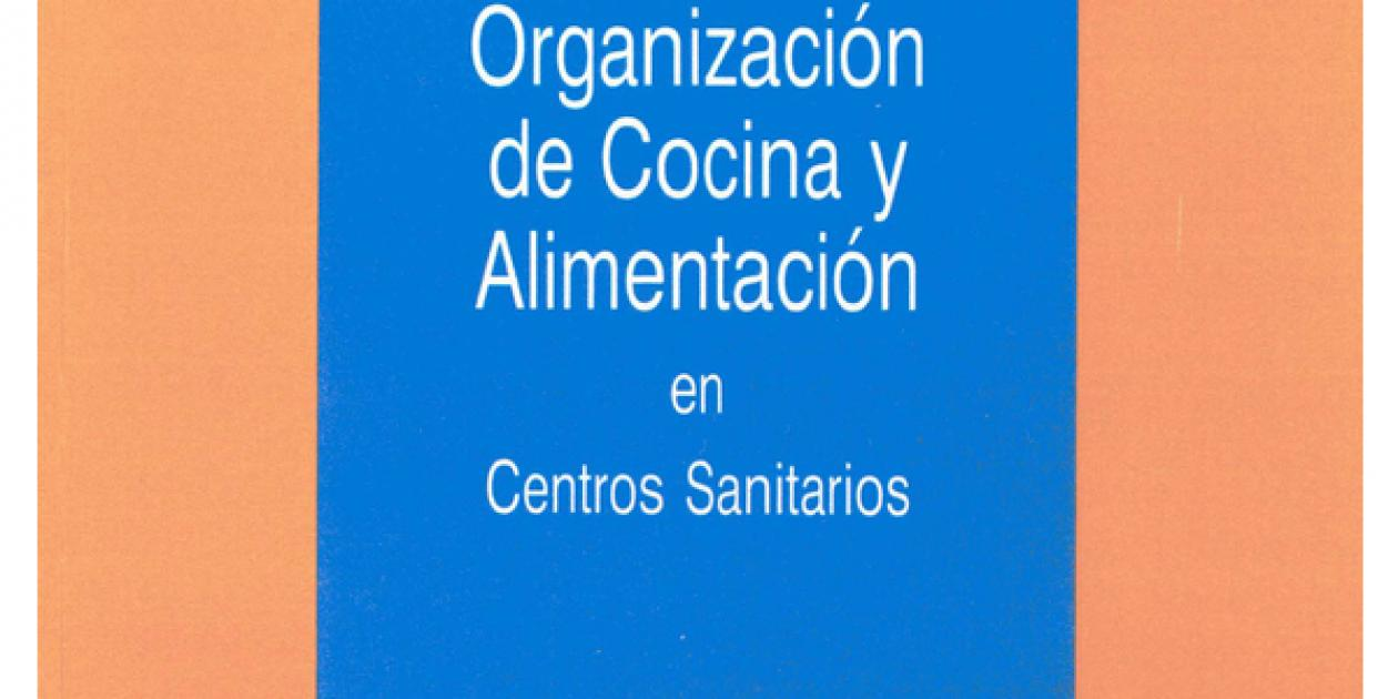 Organización de cocina y alimentación en centros sanitarios