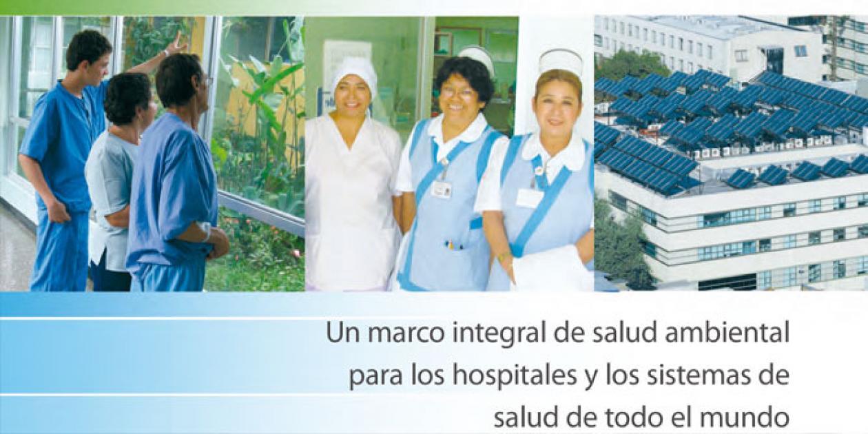 Agenda global para hospitales verdes y saludables