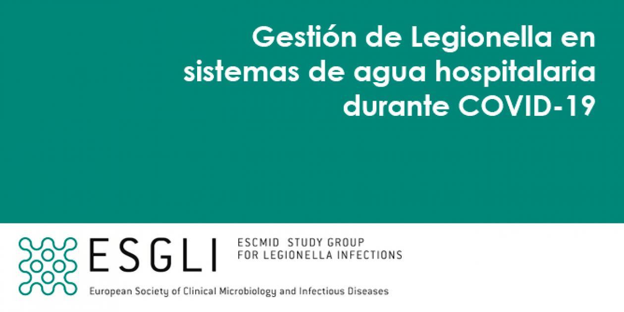 Guía de ESGLI para la gestión de Legionella en sistemas de agua hospitalaria durante la pandemia COVID-19