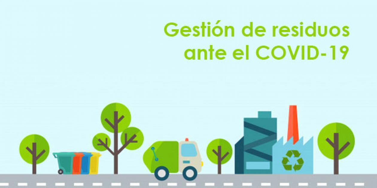 Gestión de residuos de la atención de la salud: actualización sobre COVID-19