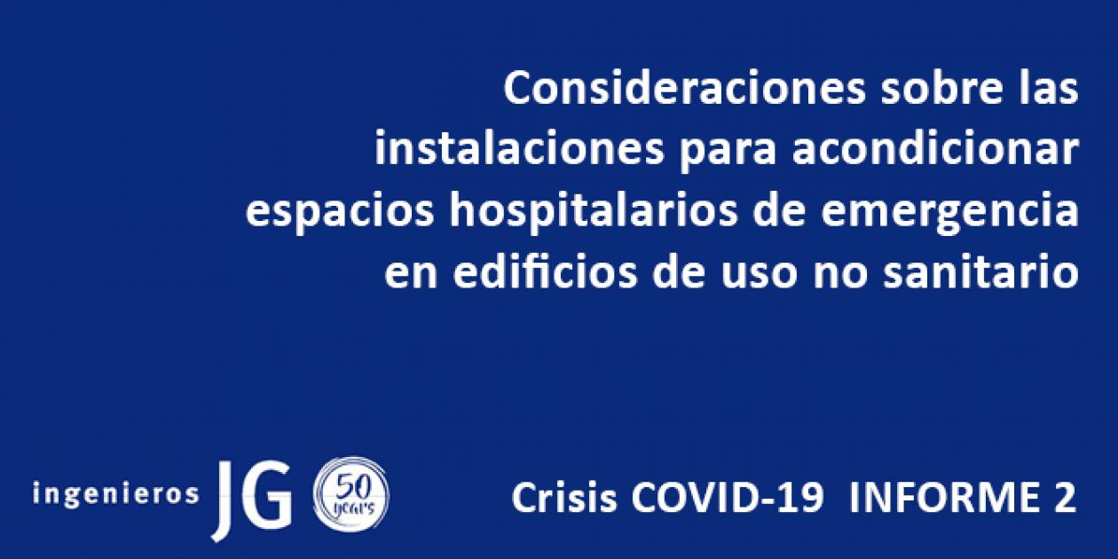 Consideraciones sobre las instalaciones para acondicionar espacios hospitalarios de emergencia en edificios de uso no sanitario