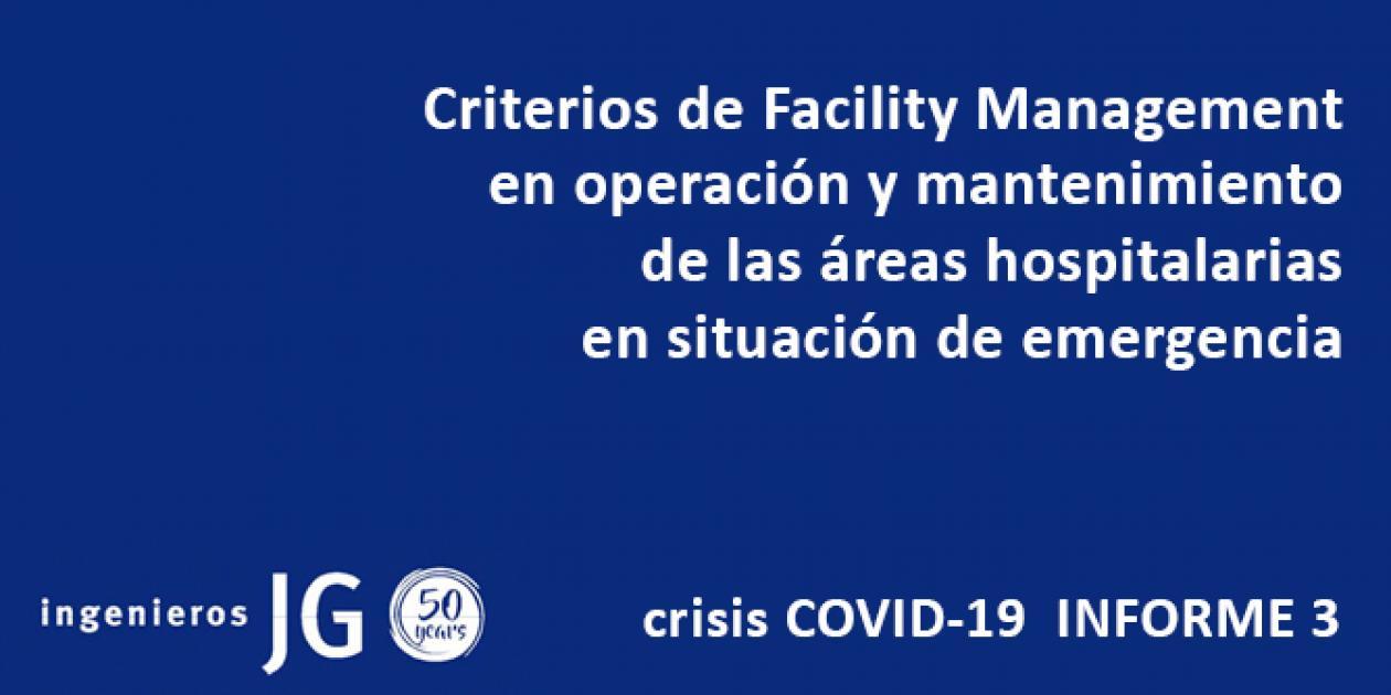 Criterios de Facility Management en operación y mantenimiento de las áreas hospitalarias en situación de emergencia