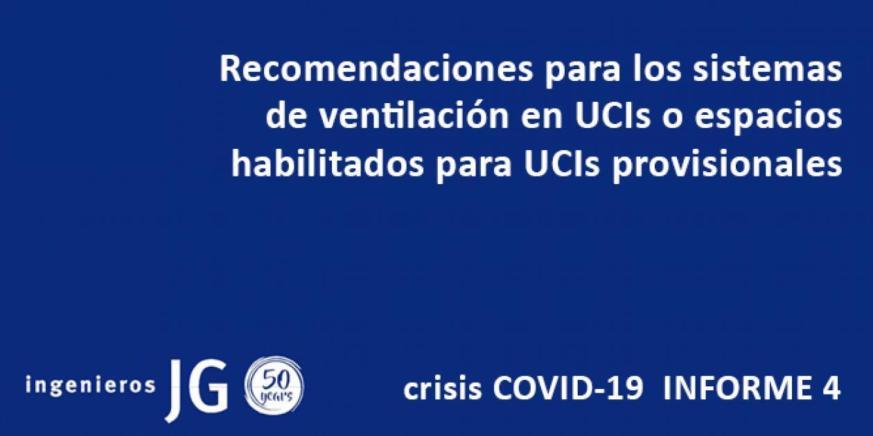 Recomendaciones para los sistemas de ventilación en UCIs o espacios habilitados para UCIs provisionales