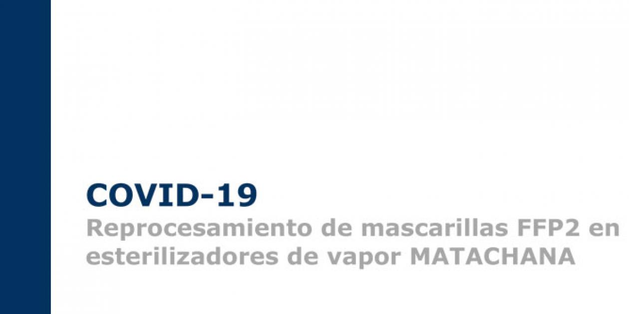 Reprocesamiento de mascarillas FFP2 en esterilizadores de vapor MATACHANA