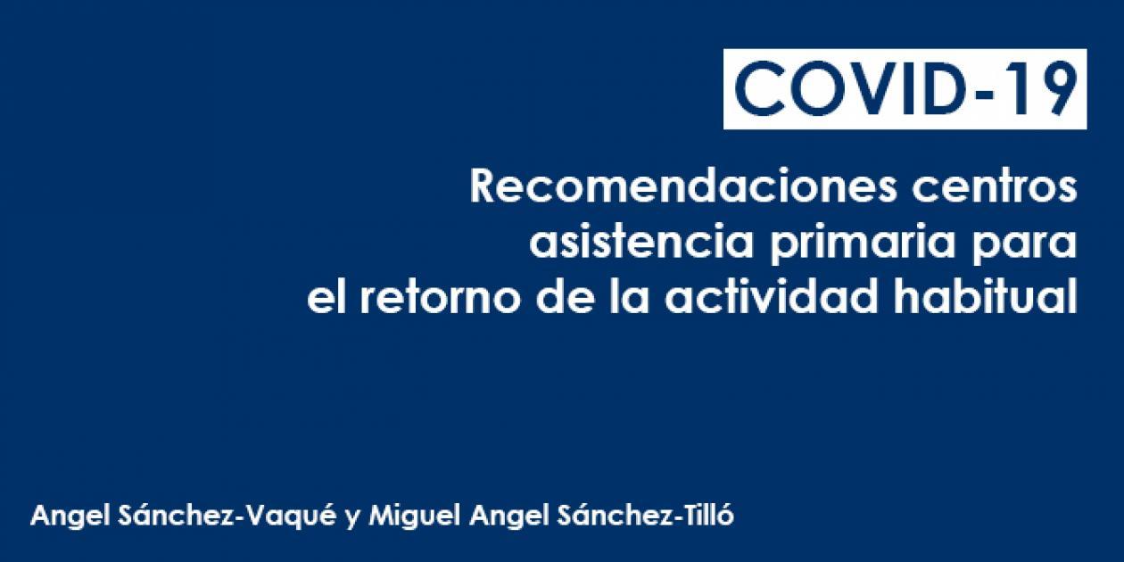 Recomendaciones técnicas para centros de asistencia primaria durante el retorno a la actividad habitual
