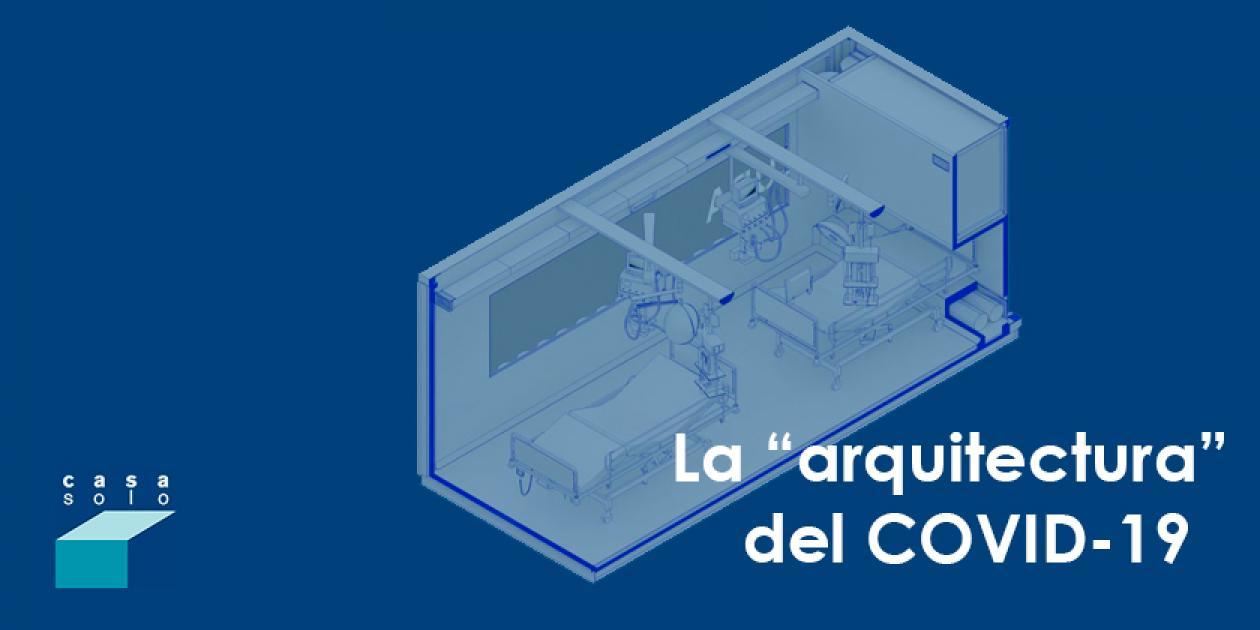"""La """"arquitectura"""" del COVID-19"""