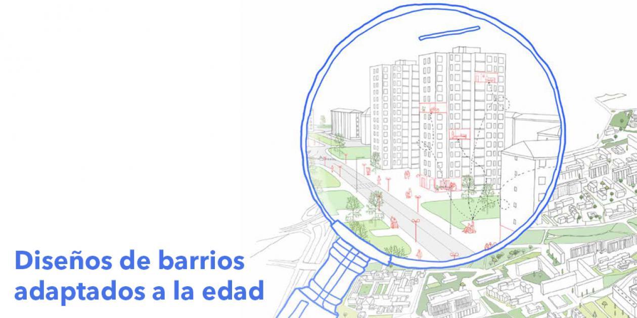 Diseño de barrios adaptados a la edad: objetivos para inspirar a urbanistas y habitantes