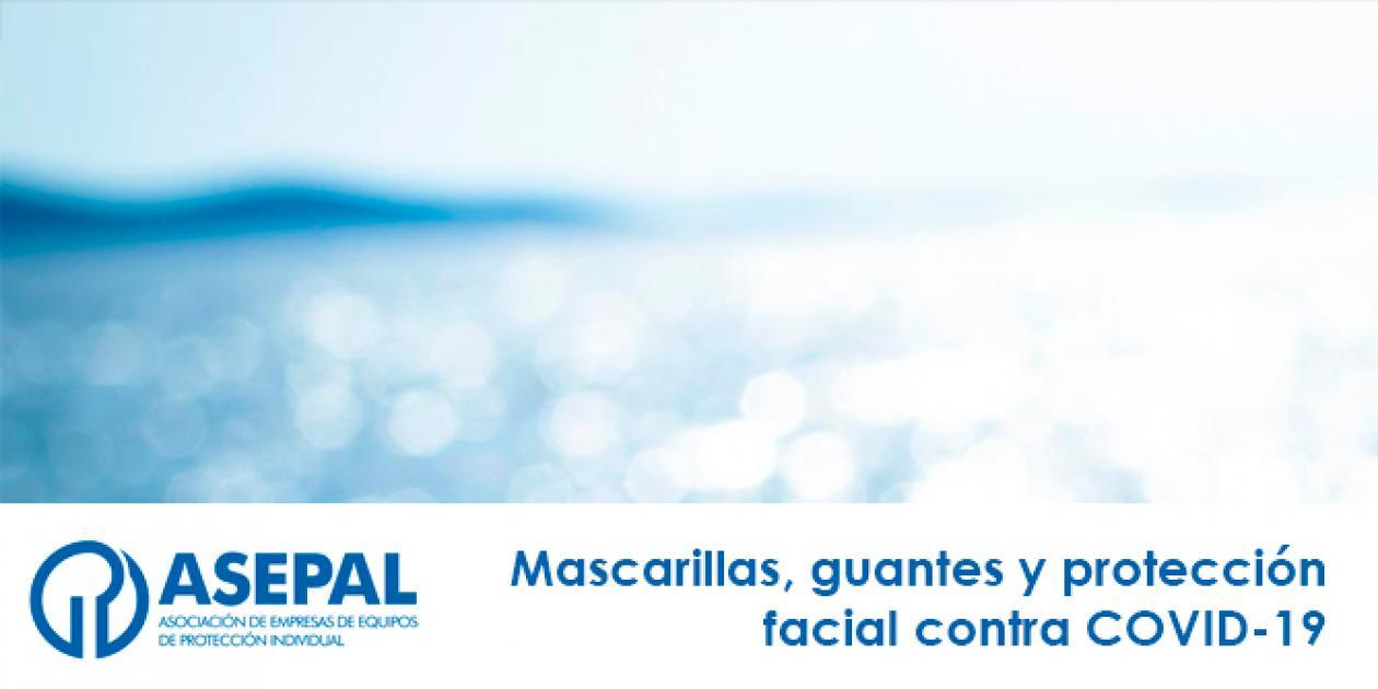 Mascarillas, guantes y protección facial contra COVID-19