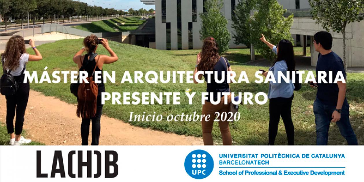 Sesión informativa online sobre el UPC Máster en Arquitectura Sanitaria Presente y Futuro