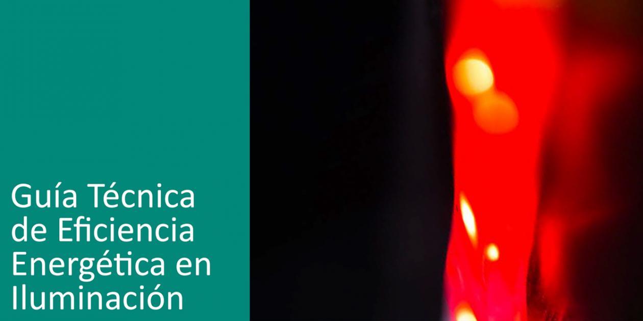 Guía técnica de Eficiencia Energética en Iluminación: Hospitales y centros de atención primaria