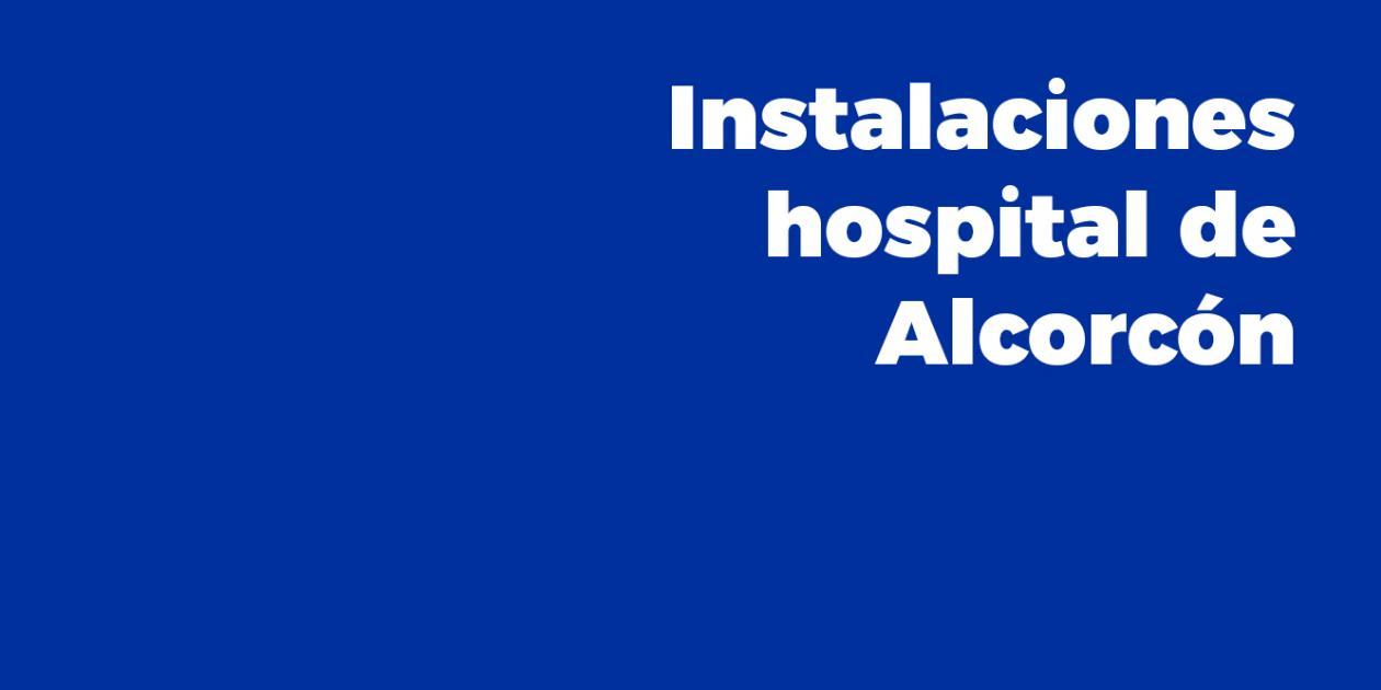 Instalaciones en el Hospital de Alcorcón