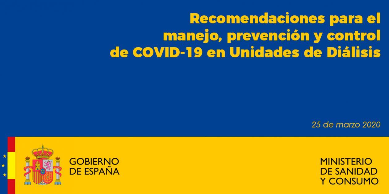 Recomendaciones para el manejo, prevención y control de COVID-19 en Unidades de Diálisis