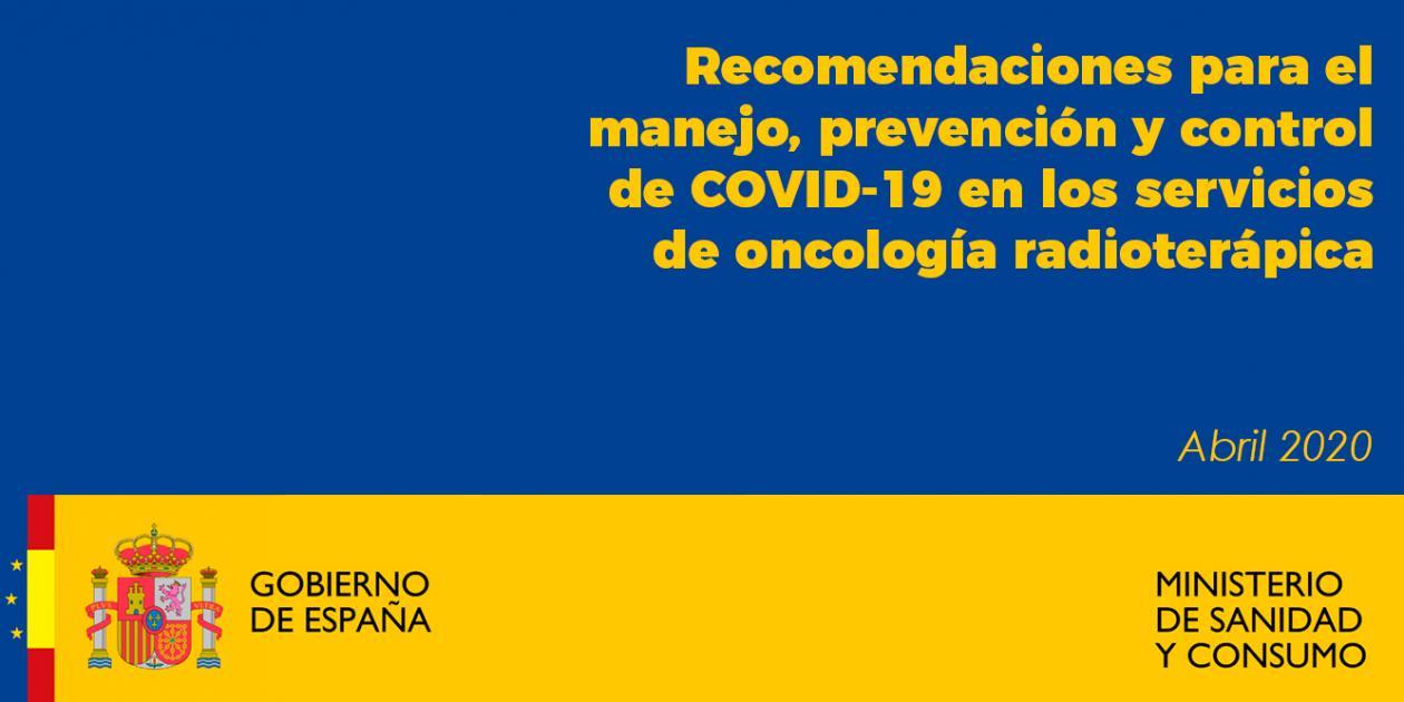 Recomendaciones para el manejo, prevención y control de COVID-19 en los servicios de oncología radioterápica