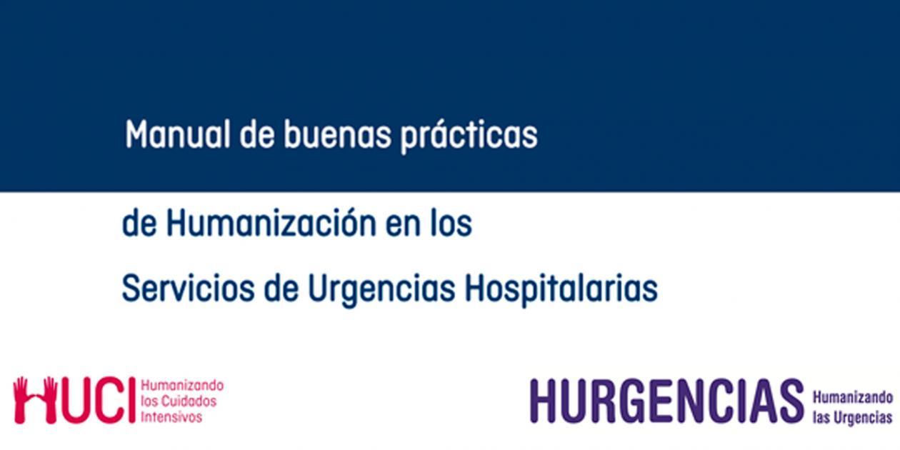 Manual de buenas prácticas de Humanización en los Servicios de Urgencias Hospitalarias