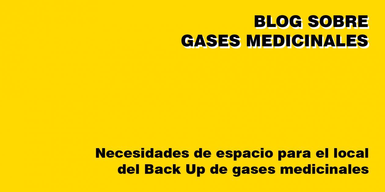 Necesidades de espacio para el local del Back Up de gases medicinales