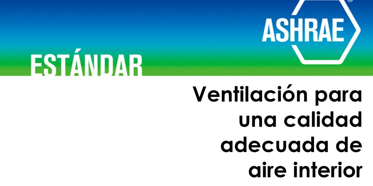 Ventilación para una calidad adecuada del aire interior