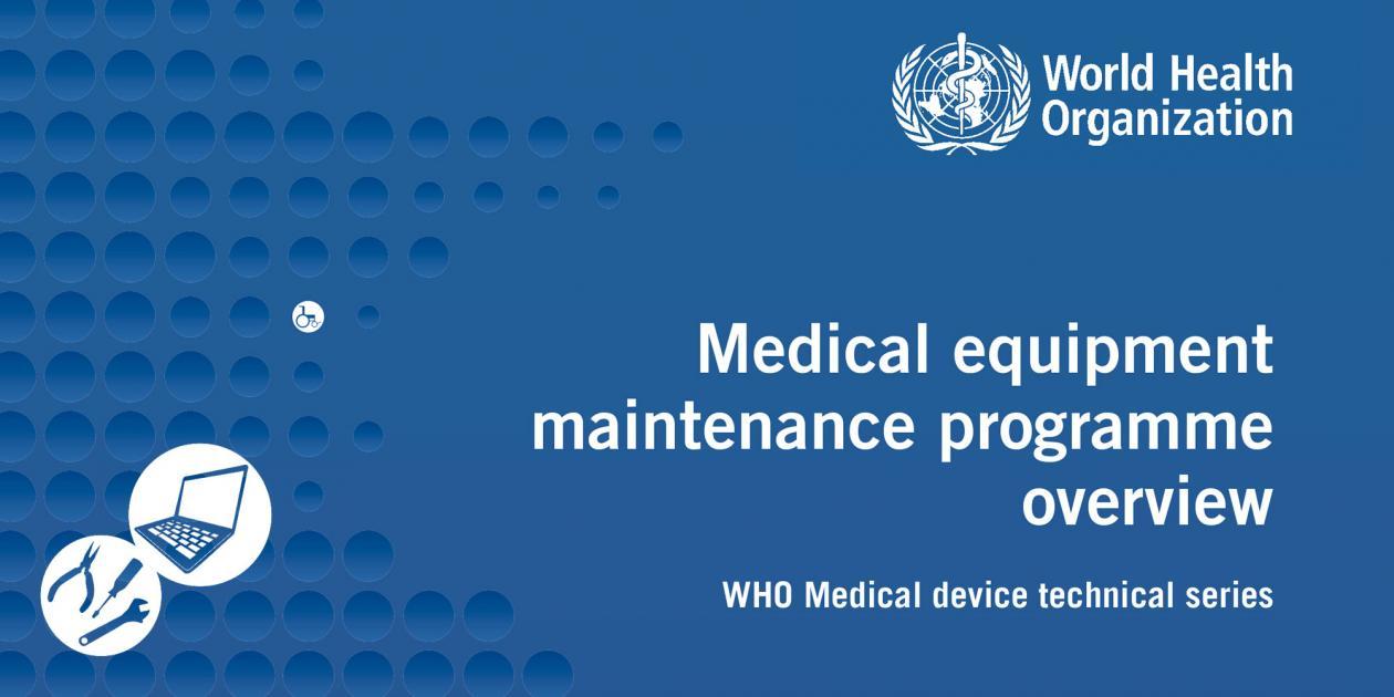Visión general de la gestión del mantenimiento del equipo médico