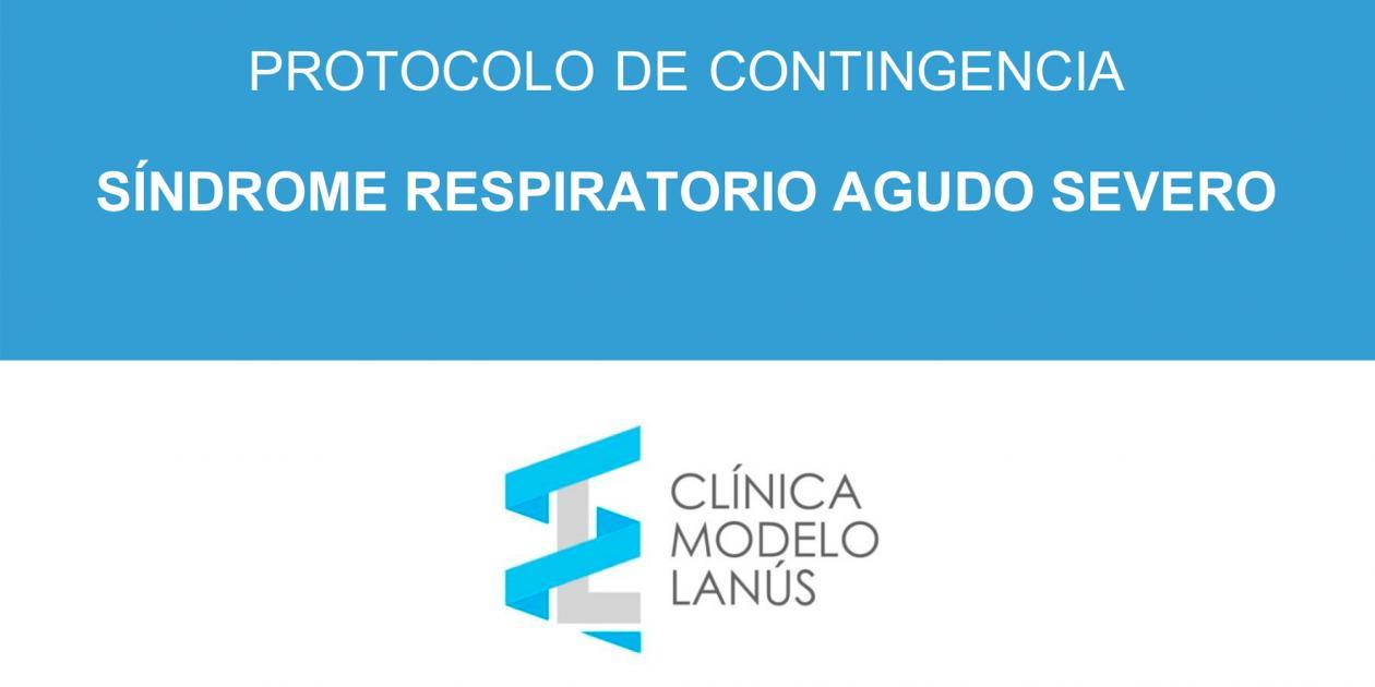 Protocolo de contingencia: síndrome respiratorio agudo severo
