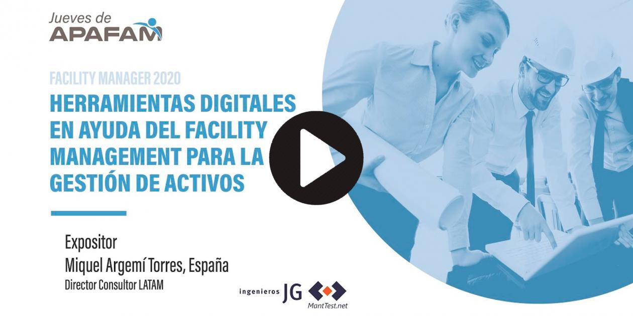 Herramientas digitales en ayuda del Facility Management para la gestión de activos