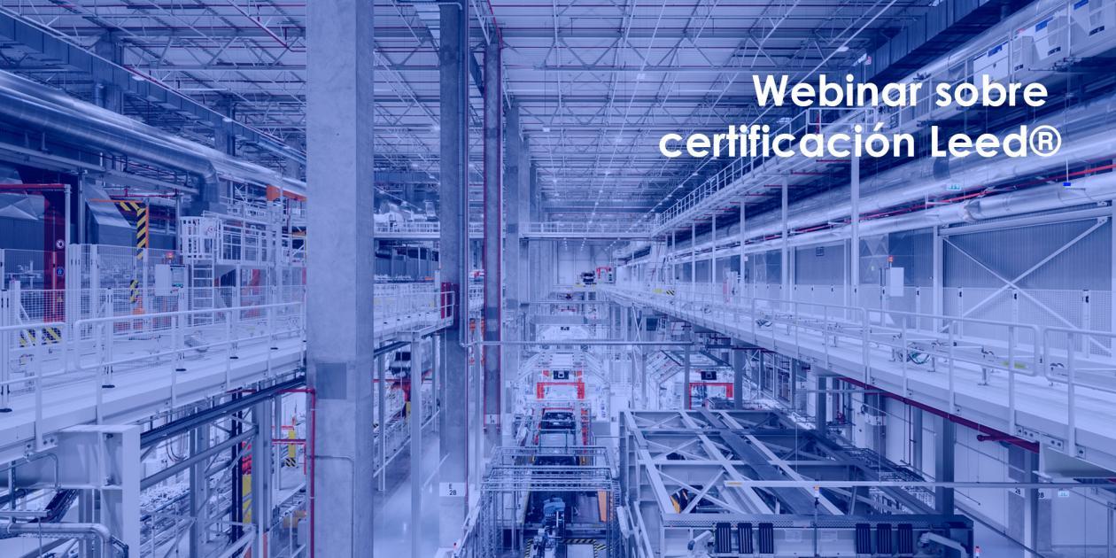 Webinar sobre certificación Leed®