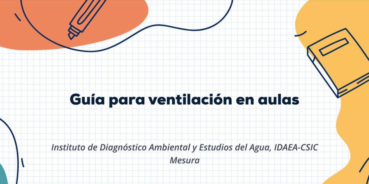 Guía para la ventilación en aulas
