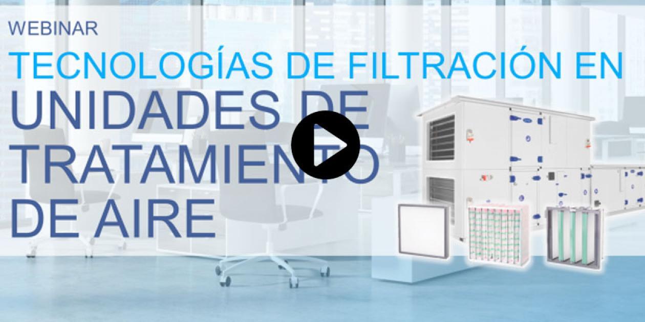 Tecnologías de filtración en unidades de tratamiento de aire