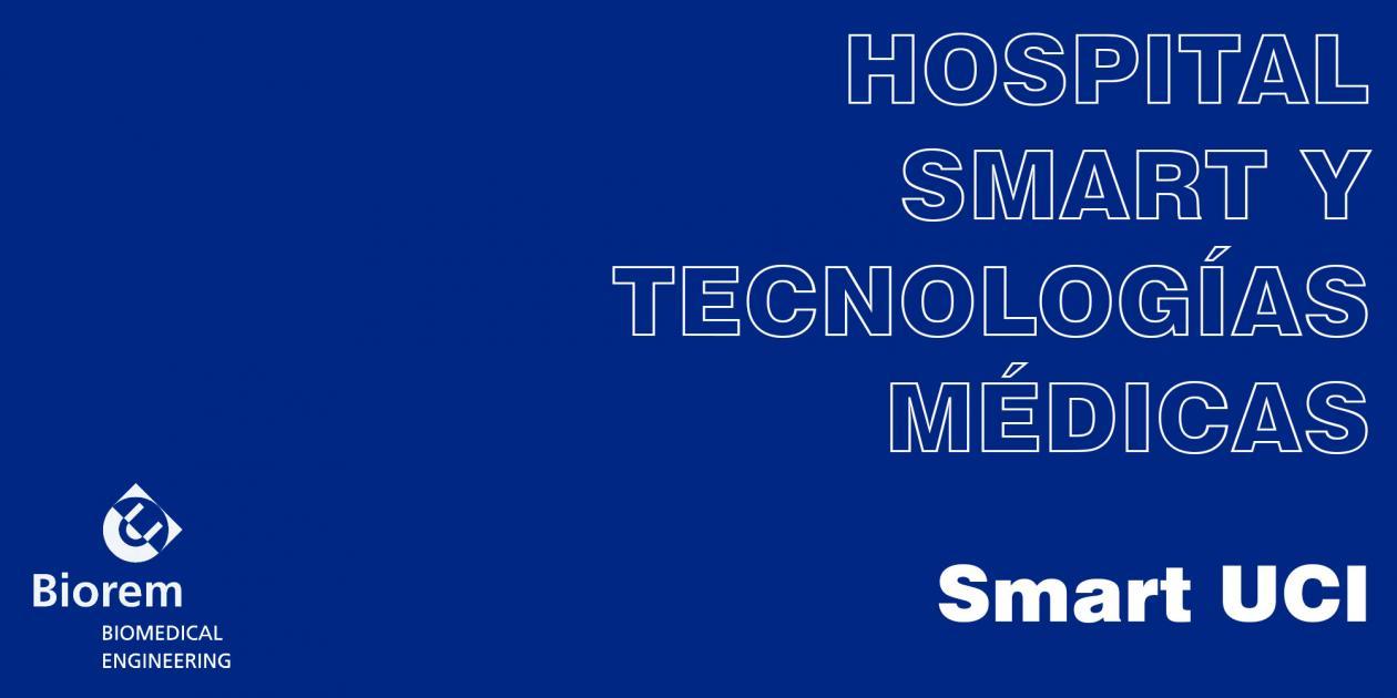 Hospital Smart y tecnologías médicas: Smart UCI