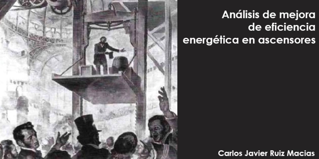 Análisis de mejora de eficiencia energética en ascensores
