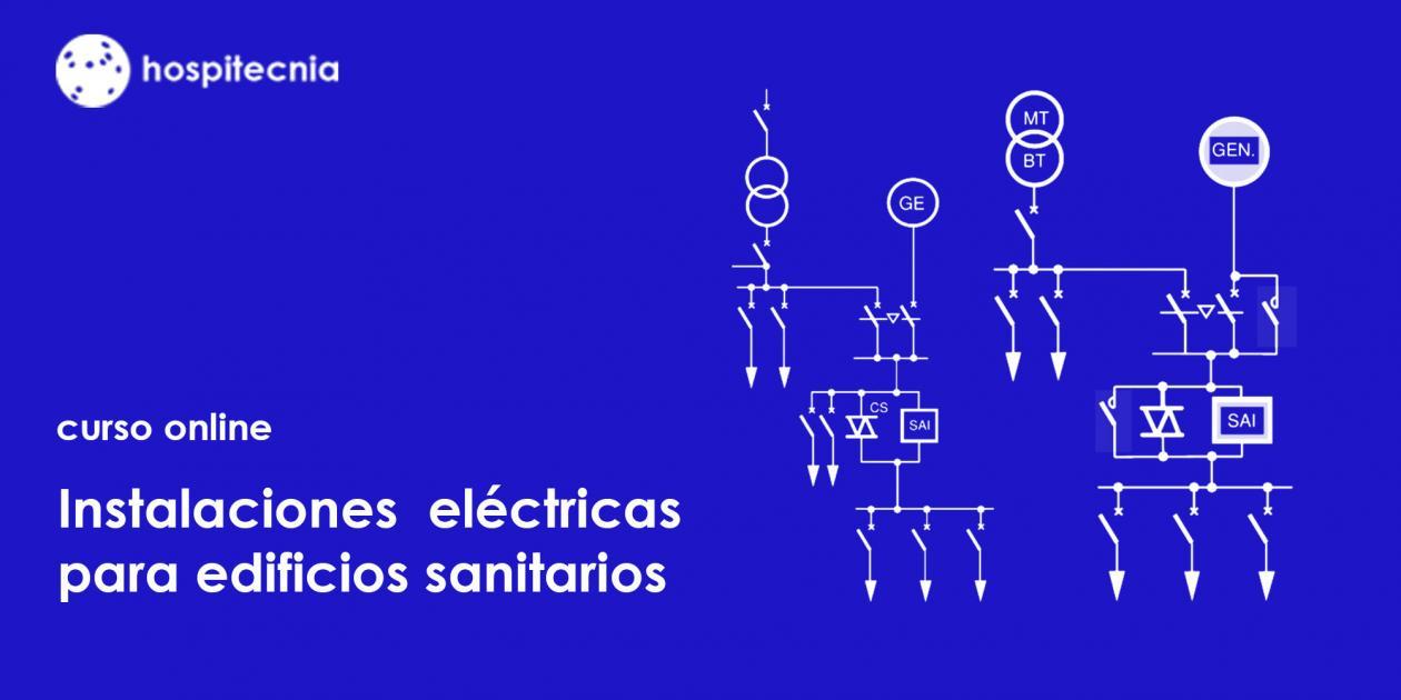Hospitecnia - Curso online Instalaciones eléctricas para edificios sanitarios