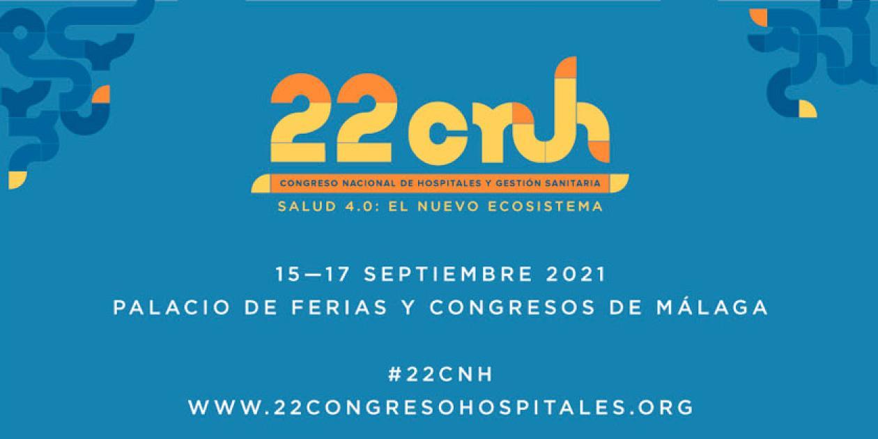 22 Congreso Nacional de Hospitales y Gestión Sanitaria