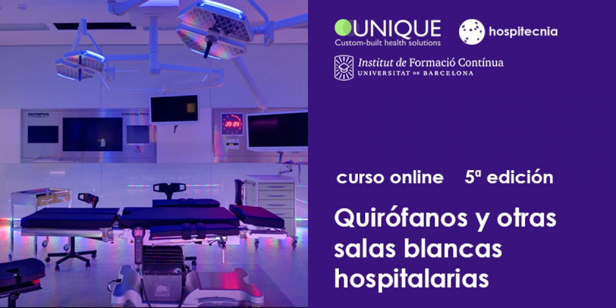 Hospitecnia - Curso online Quirófanos y otras salas blancas hospitalarias (5ª edición)