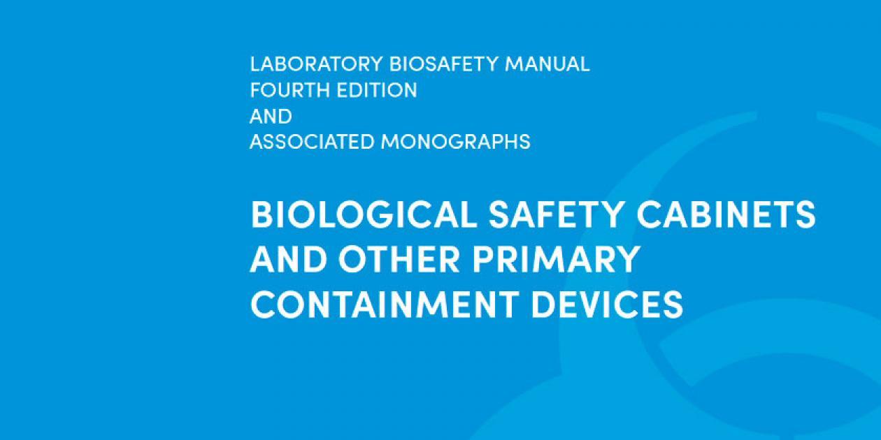 Manual de bioseguridad de laboratorio: cabinas de seguridad biológica (CSB)
