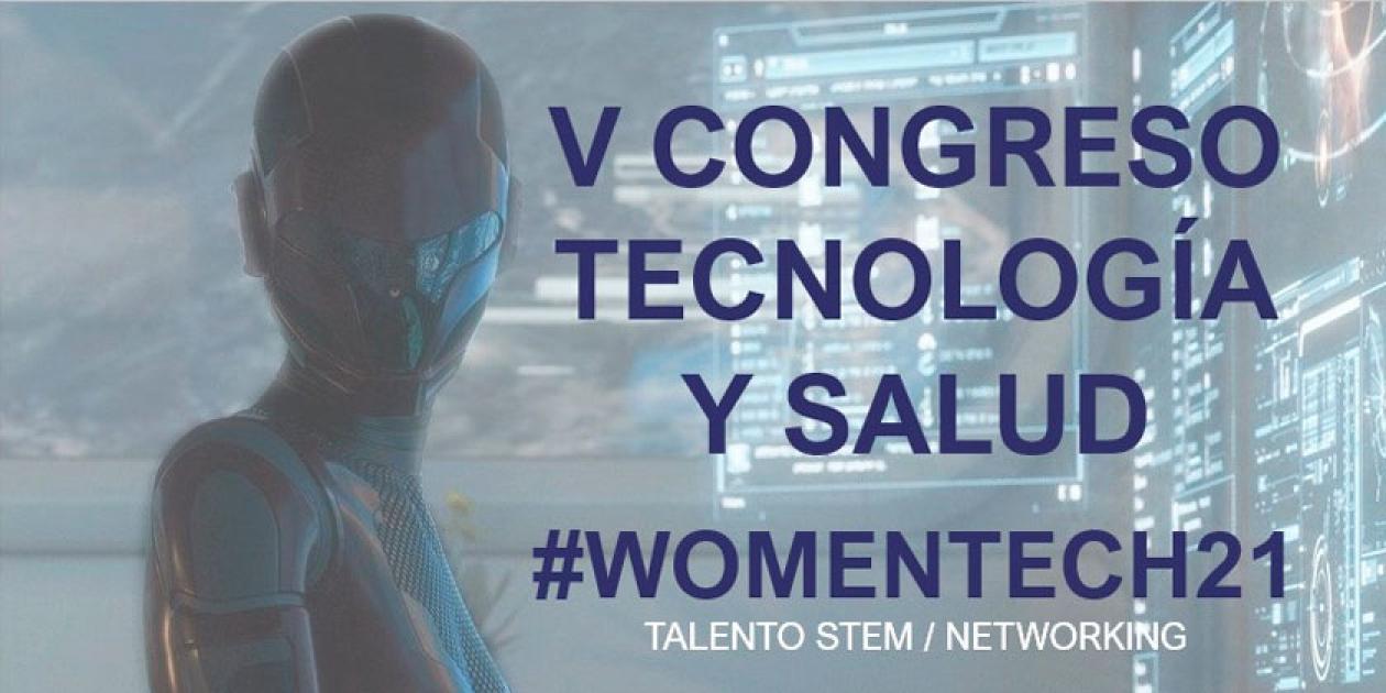 Innovación tecnológica y el liderazgo femenino en el sector sanitario en el próximo WomenTech21