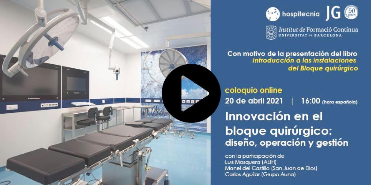 Innovación en el bloque quirúrgico: diseño, operación y gestión