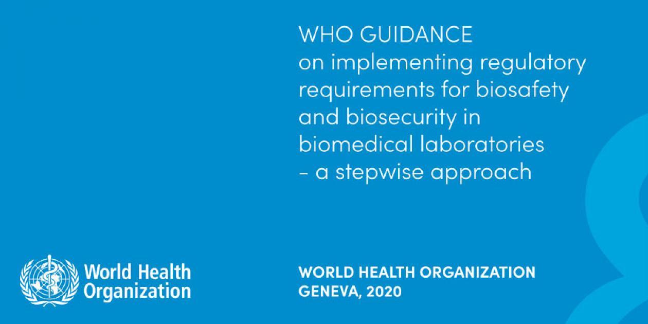 Guía de la OMS sobre la aplicación de los requisitos de bioseguridad en laboratorios biomédicos