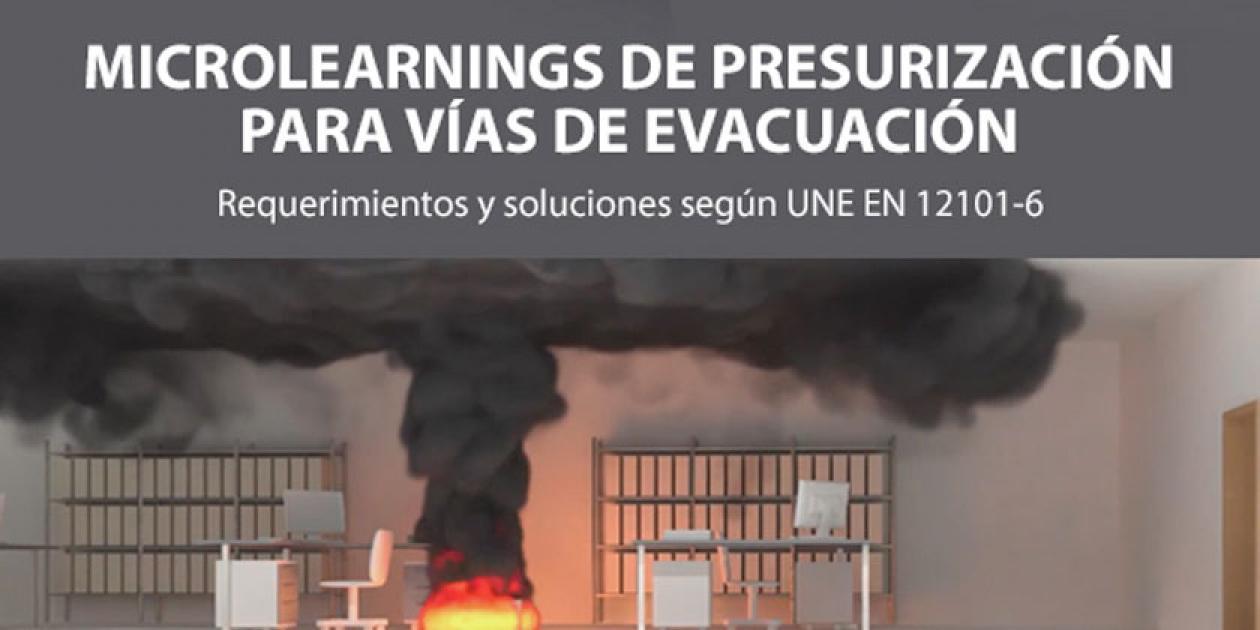 Presurización de vías de evacuación: Cálculo para el dimensionado del sistema