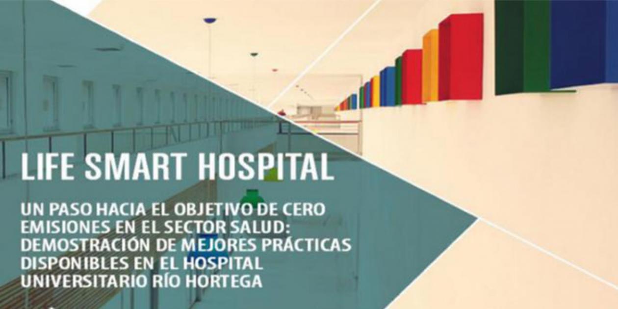 LIFE SMART Hospital: Un paso hacia el objetivo de cero emisiones en el sector salud