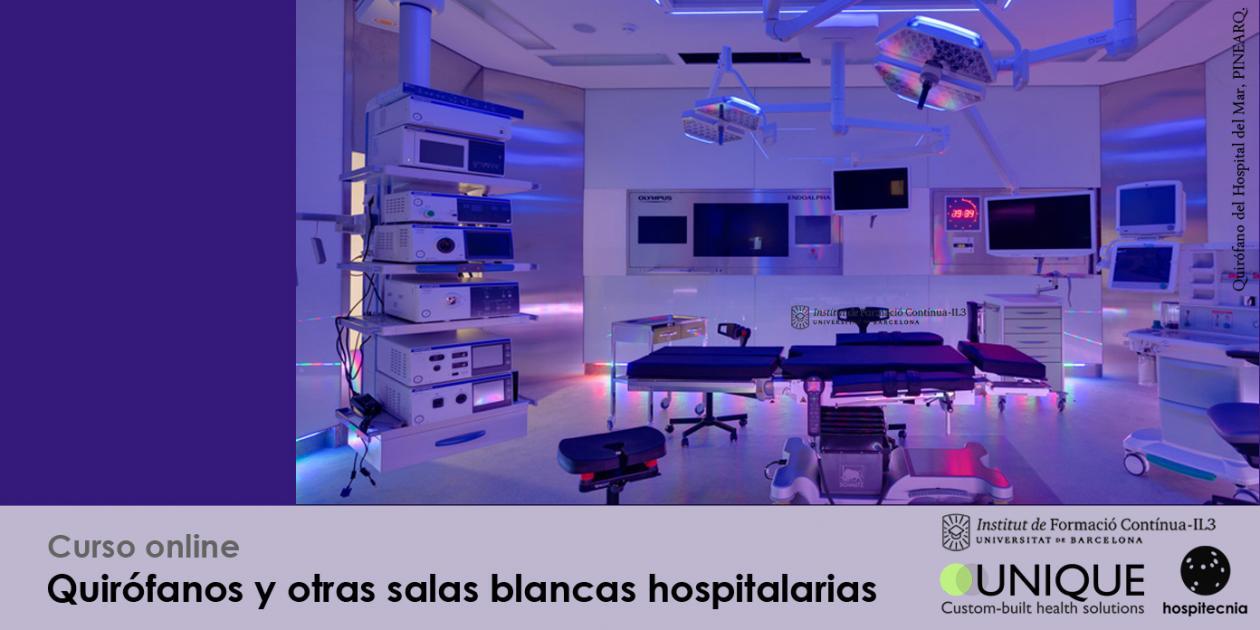 Hospitecnia - Curso online Quirófanos y otras salas blancas hospitalarias