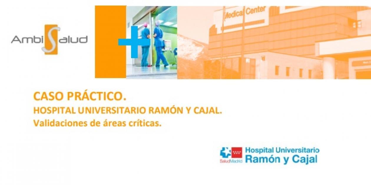 Hospital Universitario Ramón y Cajal. Caso práctico.
