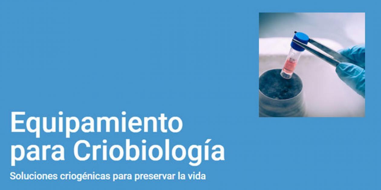 Equipamiento para Criobiología
