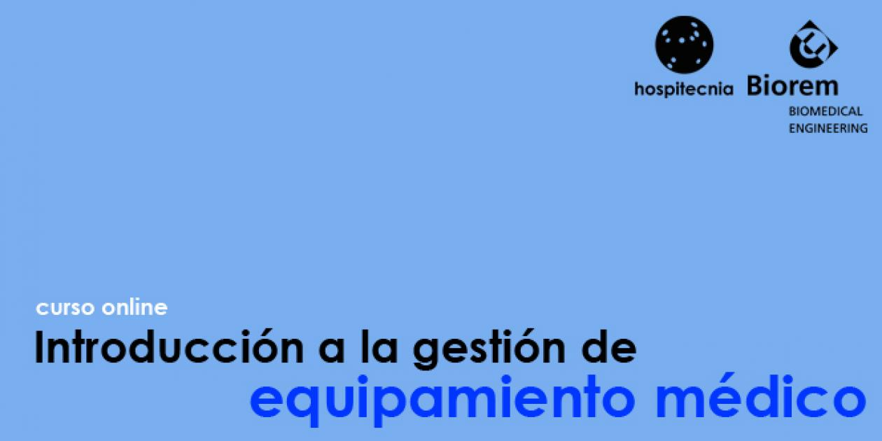 Hospitecnia - Curso online Introducción a la gestión de equipamiento médico