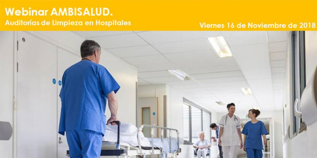 Webinar Ambisalud. Auditorías de limpieza en hospitales