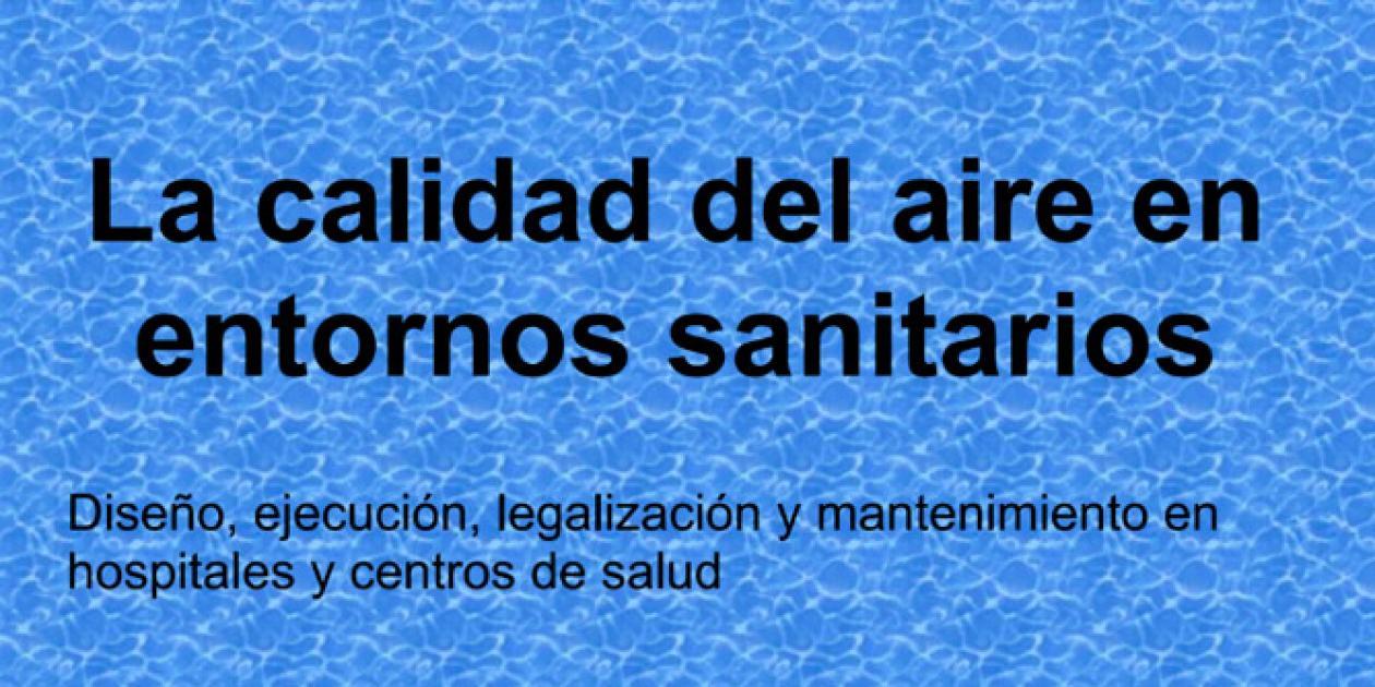 La calidad del aire en entornos sanitarios