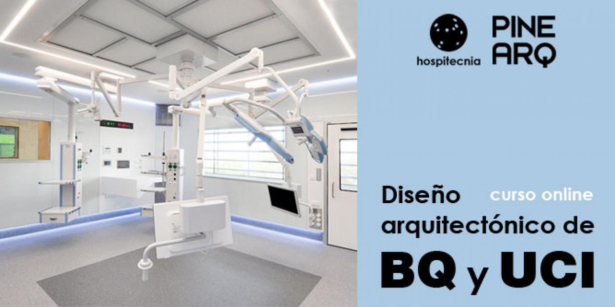 Hospitecnia - Curso online Diseño arquitectónico del Bloque Quirúrgico y la UCI