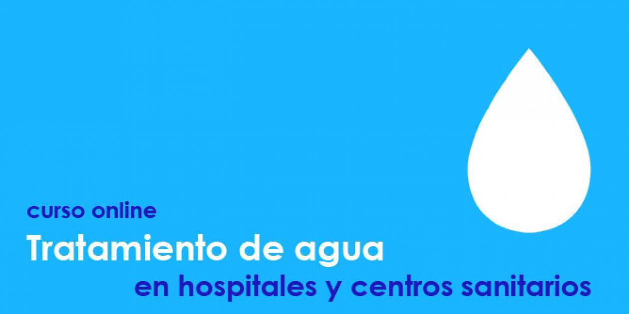 Hospitecnia - Curso online Tratamiento de agua en hospitales y centros sanitarios